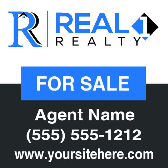 real 1 realty 24x24 agent sale sign