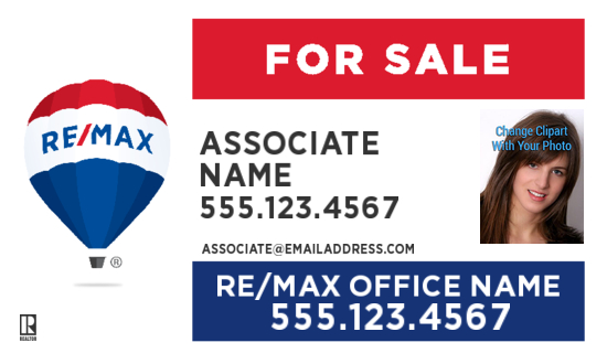 remax 30x18 For Sale agent photo sign